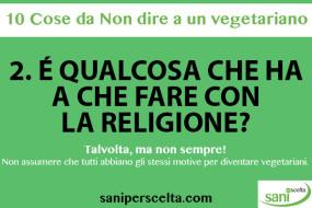 2. è qualcosa che ha a che fare con la religione?