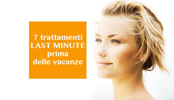 7-trattamenti-last-minute-prima-delle-vacanze