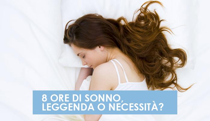 8-ore-di-sonno-leggenda-o-necessita