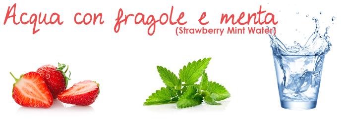 Acqua con fragole e menta