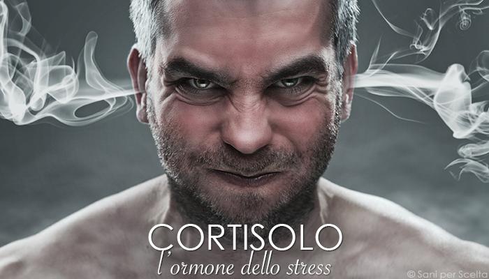 Cortisolo: l'ormone dello stress