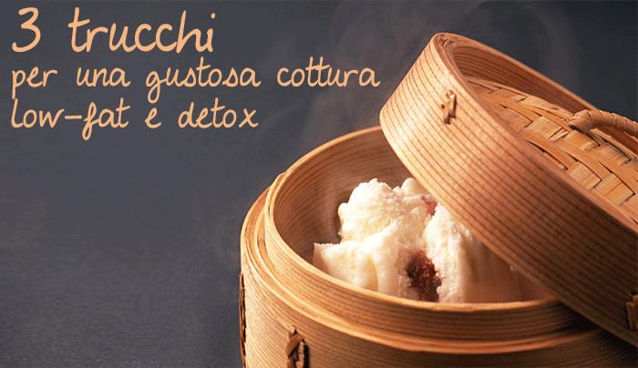 3-trucchi-per-una-gustosa-cottura-low-fat-e-detox