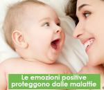 Le emozioni positive proteggono dalle malattie