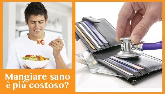 Mangiare sano è più costoso?