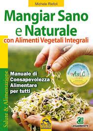 mangiare-sano-e-naturale-con-alimenti-vegetali-integrali