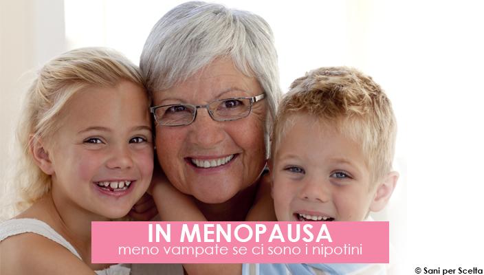 in-menopausa-meno-vampate-se-ci-sono-i-nipotini