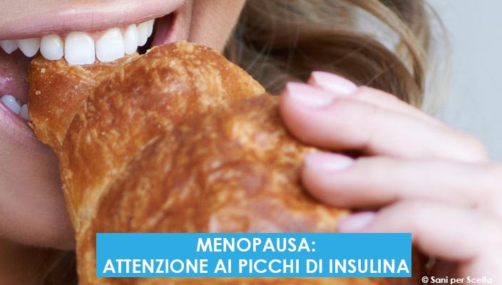 menopausa-attenzione-ai-picchi-di-insulina