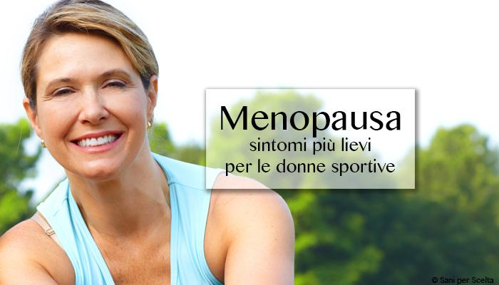 Menopausa: sintomi più lievi per le donne sportive