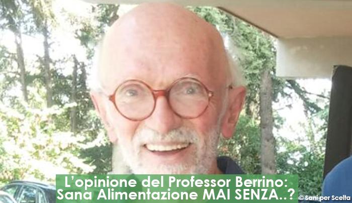 lopinione-del-professor-berrino-sana-alimentazione-mai-senza-cereali-integrali-e-legumi