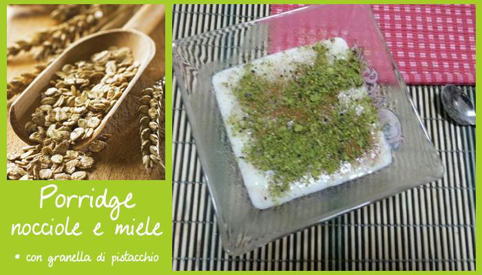 Porridge nocciole e miele