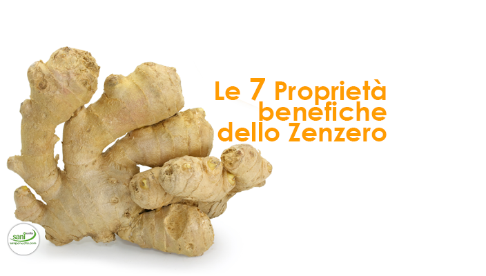 le-7-proprieta-benefiche-dello-zenzero