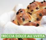 TRECCIA DOLCE ALL'UVETTA
